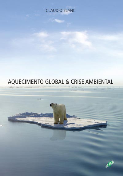 Aquecimento global & Crise ambiental